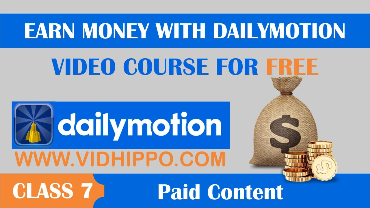dailymotion PAID CONTANT