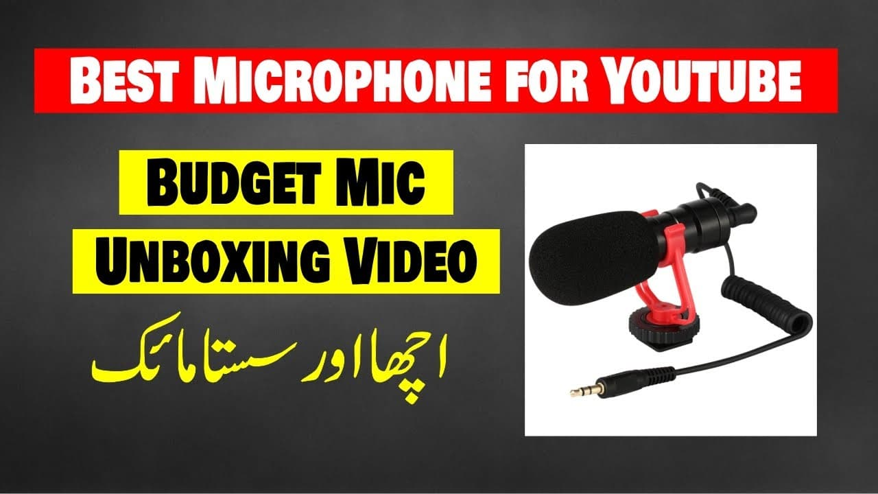 Best Budget Mic For Youtube